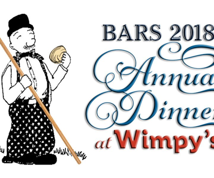 BARS 2018 Annual Dinner at Wimpy's