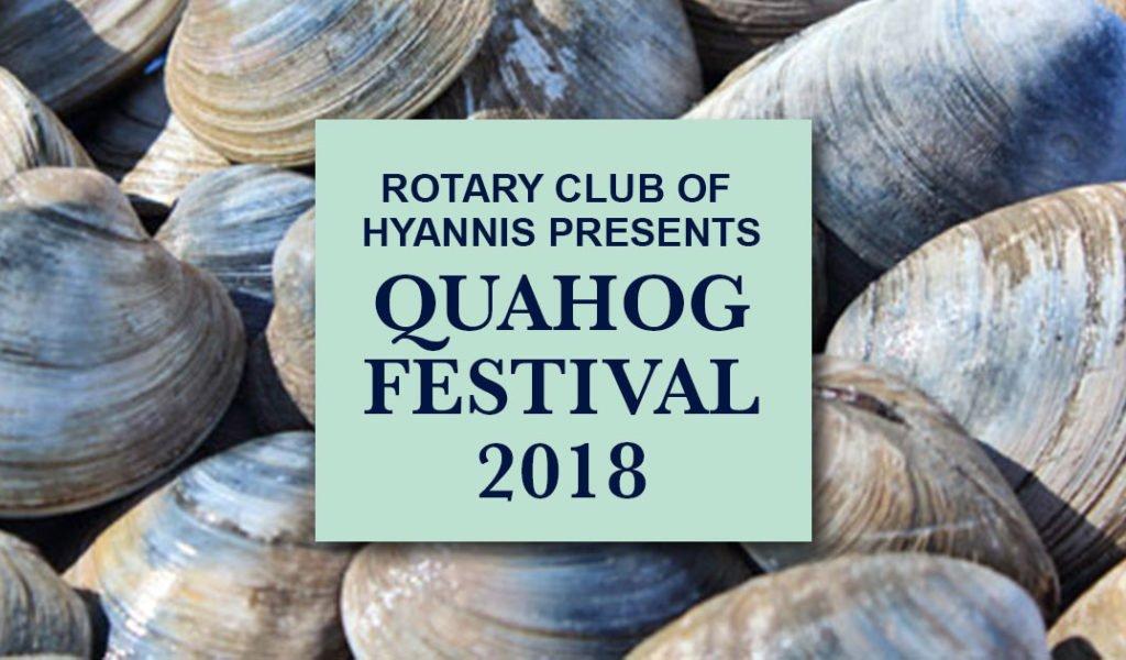 Quahog Festival 2018 presented by the Rotary Club of Hyannis
