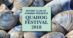 Quahog Festival 2018 presented by the Rotary Club of Hyannis